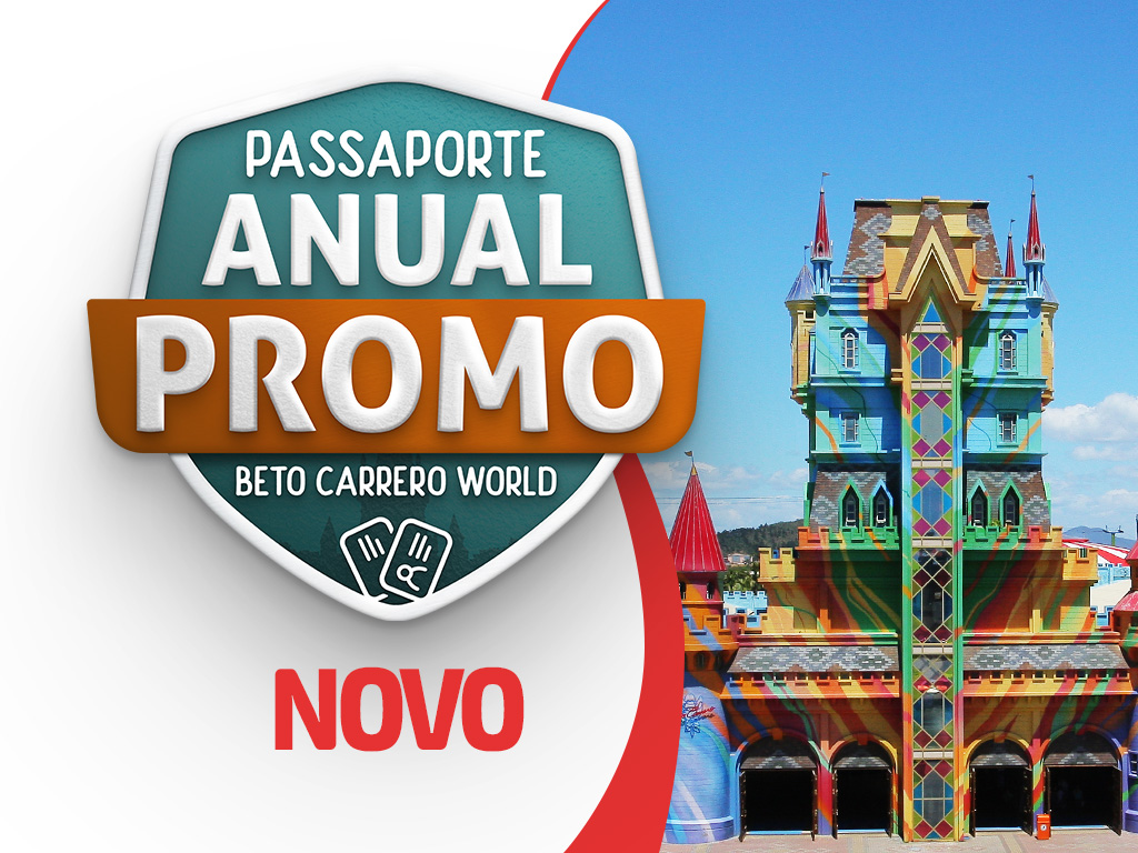 Passaporte Anual Promo Beto Carrero World  - 1 Ano - 01 Person